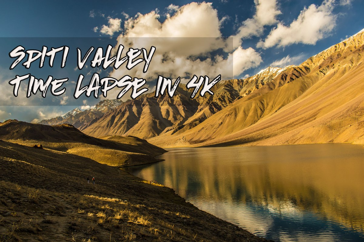 This Spiti Valley Time Lapse Video Shows Why India Is Truly